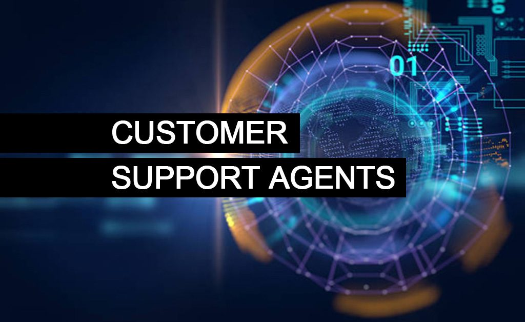 Customer Support Agents required